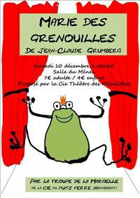 Soirée Théâtre: Marie Des Grenouilles